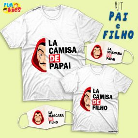 Kit Tal Pai,Tal Filho – La Camisa de Papai